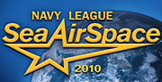 Navy League Sea-Air-Space Exposition 2010