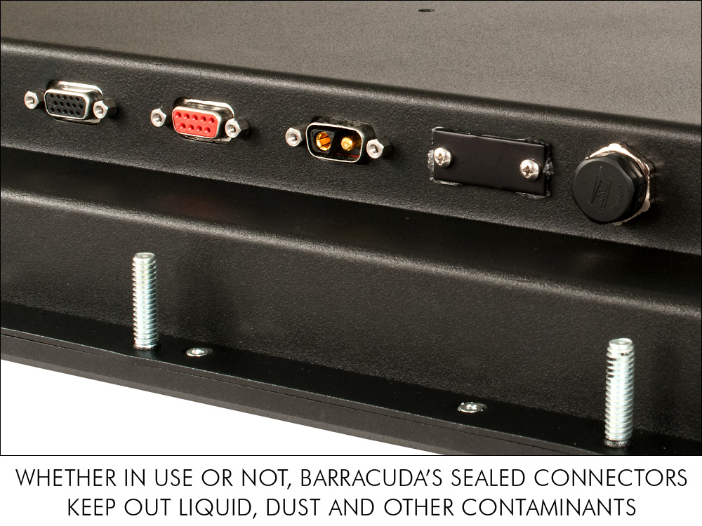 Barracuda LCD monitor waterproof sealed standard connectors keep out liquid, dust and other contaminants