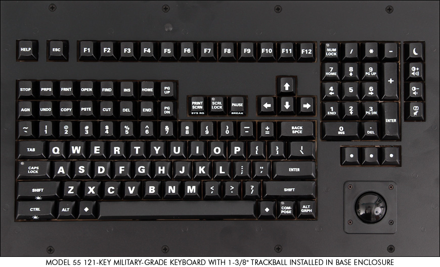 121-key military-grade keyboard with 1-3/8 inch trackball