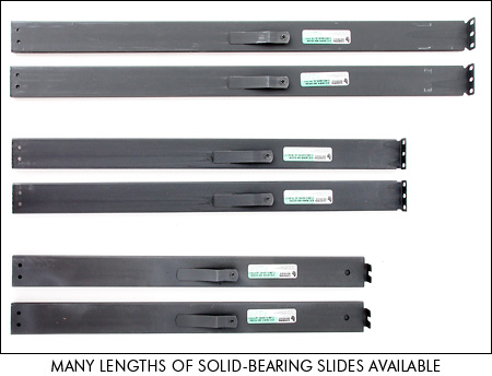 Many lengths of solid-bearing slides are available for the SlimLine 1U