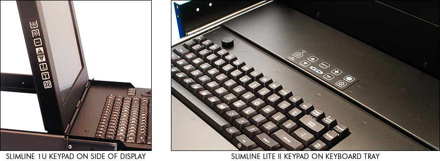 Locations of keypads on SlimLine 1U and SlimLine Lite II