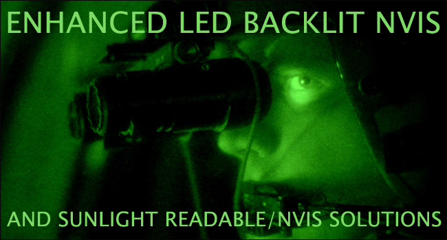 Enhanced LED backlit NVIS and sunlight readable/NVIS solutions